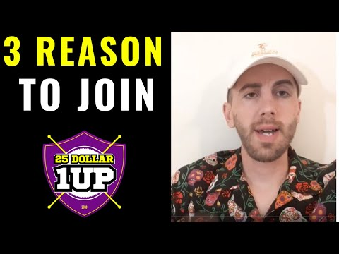 3 Reason To Join 25 Dollar 1up Review