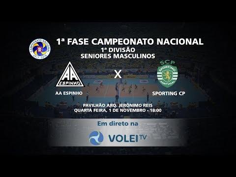 AA Espinho vs Sporting CP - 1ª Fase Campeonato Nacional 1ª Divisão Seniores Masculinos