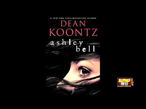 Dean Koontz Shares His Newest Psychological Thriller Ashley Bell With Dave Rios