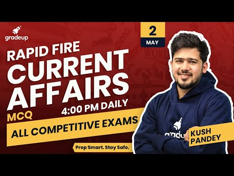daily-current-affairs-mcqs-for-all-competitive-exams-|-2nd-may-|-current-affairs-2020