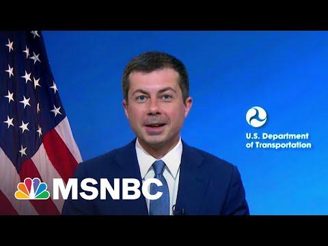 Transportation Sec. Buttigieg Talks Infrastructure Package | MSNBC