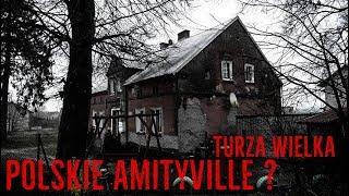 Nawiedzony dom w Turzy Wielkiej - Historia Prawdziwa / Haunted House in Turza Wielka - True Story