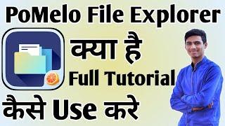 PoMelo File Explorer App Kaise Use Kare ।। how to use pomelo file explorer app।। PoMelo App screenshot 1