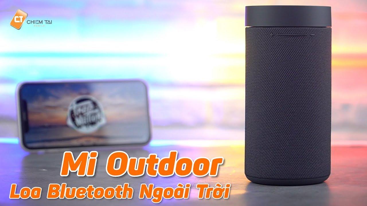 Trên Tay Loa Bluetooth Xiaomi Mi Outdoor – Loa Ngoài Trời Của Xiaomi, Công Suất Lớn, Chống Nước!