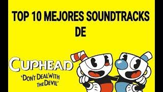 Top 10 de los mejores soundtracks de Cuphead
