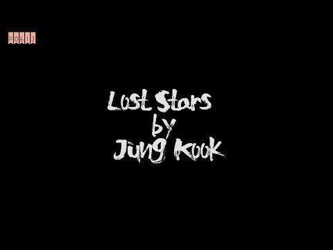 [ENG lyrics] Lost Stars by BTS Jung Kook