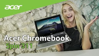 Acer Chromebook Spin 311 - release video