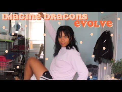 Evolve - Imagine Dragons // Reaction
