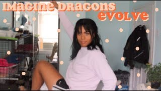 Baixar Evolve - Imagine Dragons // Reaction