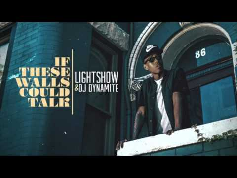 Lightshow - If These Walls Could Talk (Full Mixtape) (DL Link)