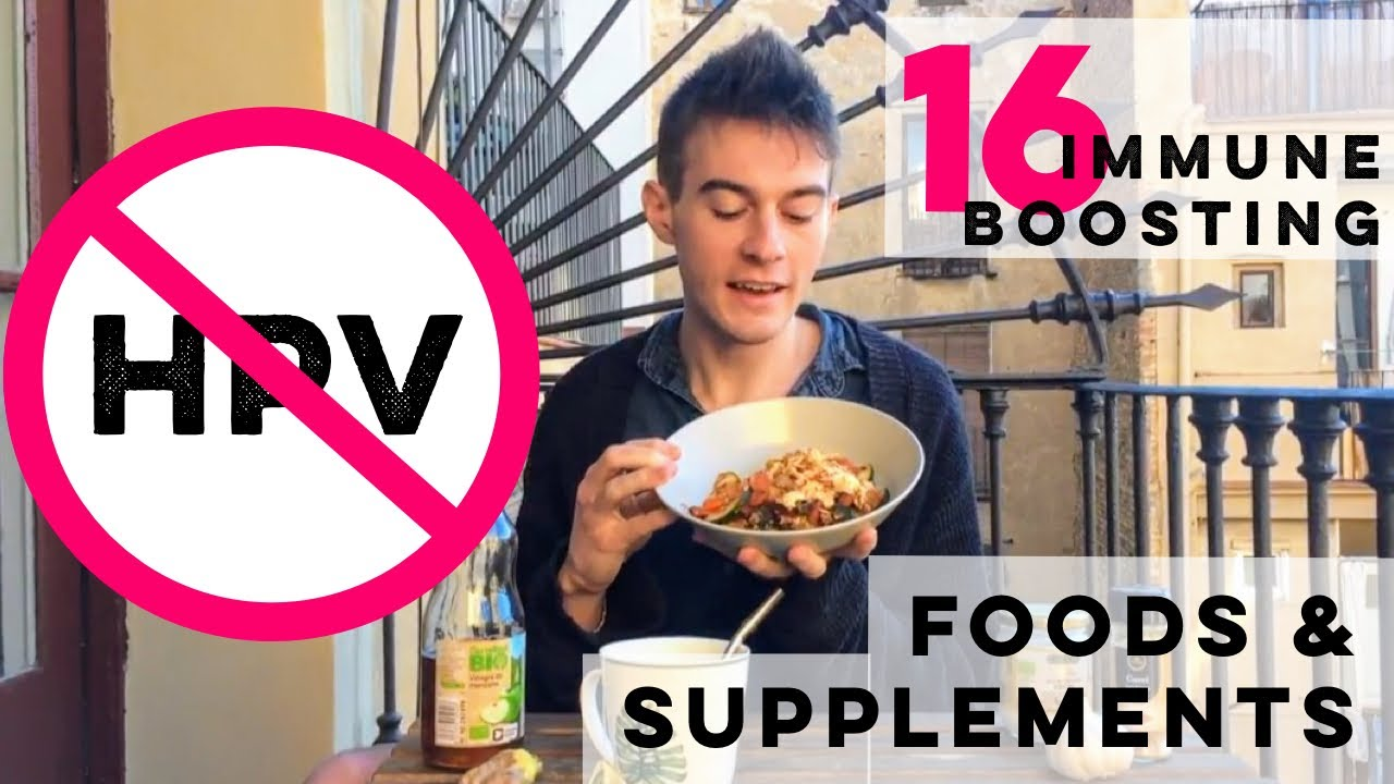 16 Supplements and Foods I Used to Treat My HPV Anal/Genital Warts -  Immunity Strengtheners