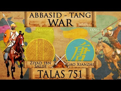 Battle of Talas 751 - Abbasid - Tang War DOCUMENTARY