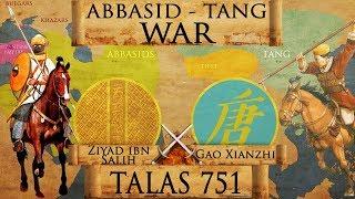 Battle of Talas 751 - Abbasid - Tang War DOCUMENTARY