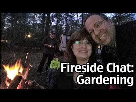 Fireside Chat: How To Start A Garden!