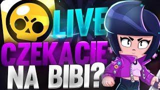 [LIVE] Brawl Stars - Czekacie na BIBI?