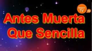 Maria Isabel - Antes Muerta Que Sencilla (VIDEO LYRICS)