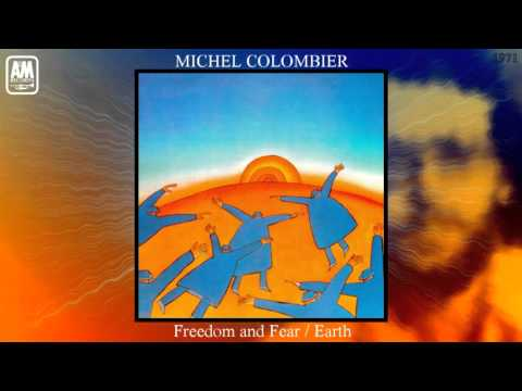 Michel Colombier (Vocals: Bill Medley) - Freedom and Fear / Earth [Jazz-Rock - Pop Rock]