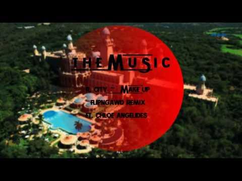 R. City - Make Up  [ft. Chloe Angelides]