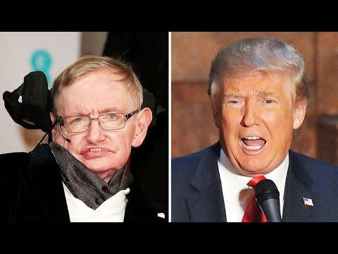 Stephen Hawking Slams Trump; North Korea Supports Donald