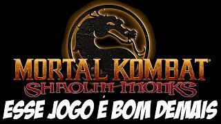 Mortal Kombat Shaolin Monks - ESSE JOGO É BOM DEMAIS