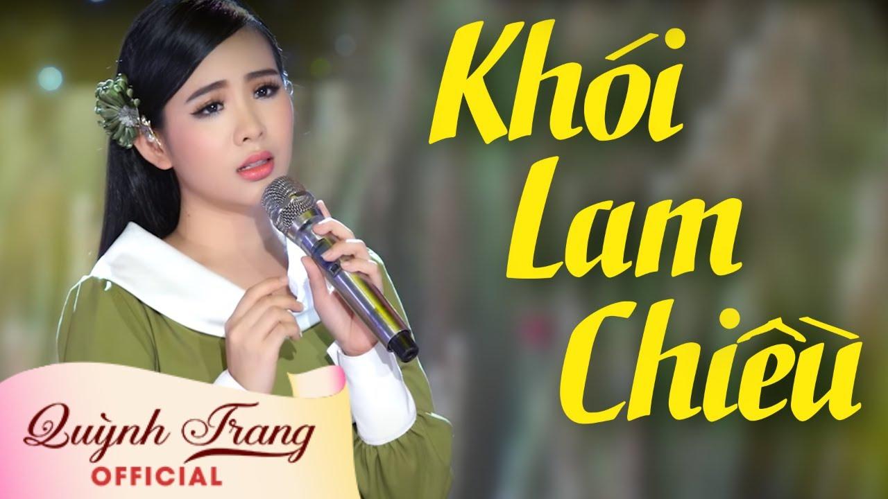 Khói Lam Chiều - Quỳnh Trang
