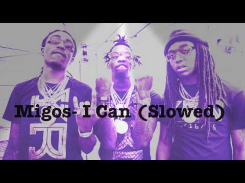 Migos- I Can (Slowed) ft Hoodrich Pablo Juan