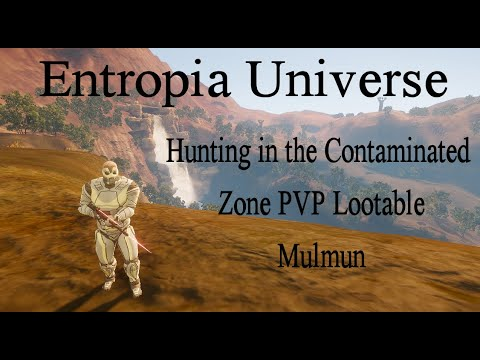 Entropia Universe Hunting in the contaminated zone! Akmuul Island hunt for Mulmun.