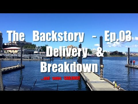 The Backstory - Episode 03 - Boat Delivery & Engine Breakdown