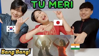 Baixar 'Tu Meri' Reaction by Korean & Japanese | BANG BANG!
