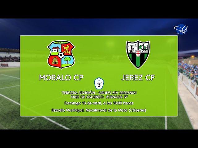 Fase de Ascenso a 2ª RFEF: Moralo CP - Jerez CF (3ª División Gr.14 'B' 20/21)