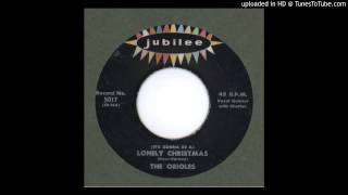 Orioles, The - Lonely Christmas - 1950
