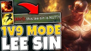 #1 LEE SIN NA HAS THE GAME OF HIS LIFE! (LEGIT 1v9 MODE) - League of Legends