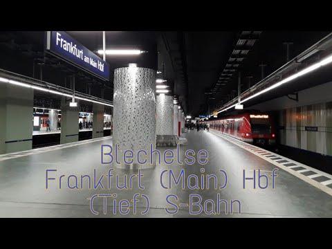 Blechelse Frankfurt Main Hbf Tief S Bahn Youtube
