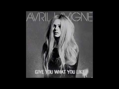 .♥Avril Lavigne~Give You What You Like 1 Hour♥