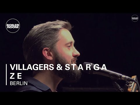 Villagers & s t a r g a z e Boiler Room Berlin Live Show