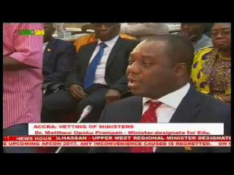 Ghana: Vetting of Ministers, Dr Matthew Opoku Prempeh
