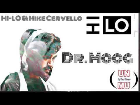 HI-LO & Mike Cervello - Dr. Moog (ID)