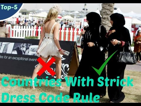 5 Countries with Very strict dress codes policy