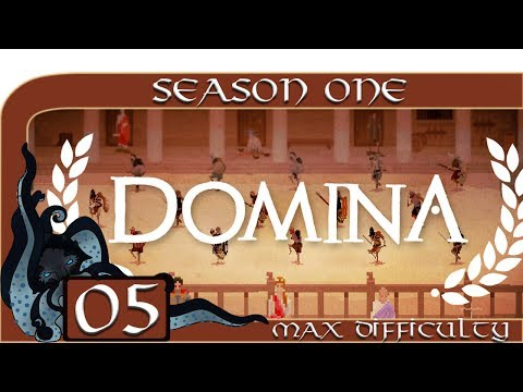 Domina (Gladiator Management Sim) - Season One - #05 - Max Difficulty - Domina Let's Play / Gameplay