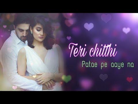 New Sad Song Status  💔Chitthi WhatsApp Status Video | Chitthi Song | Chitthi Lyrics Status 💔