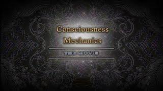 Consciousness Mechanics: The Movie {2016}