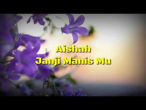Aishah - Janji Manismu