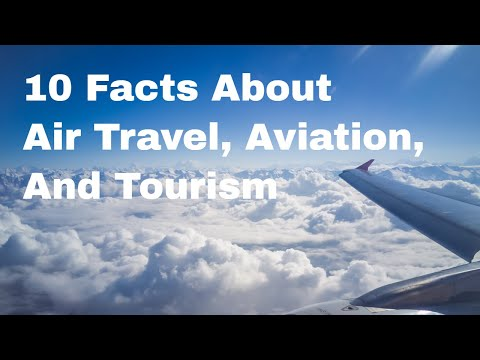 10 Facts About Air Travel, Air Transport, and the Aviation Industry