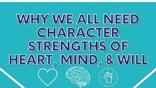 Why we all Need Character Strengths of Heart, Mind, and Will | Angela Duckworth