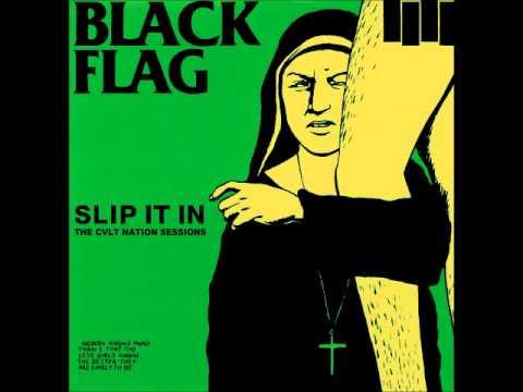 Black Flag - Slip It In:The CVLT Nation Sessions (Full Album 2015)