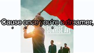 Sunrise Avenue - Dreamer ( Audio+Lyrics)