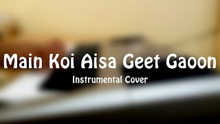 YES BOSS l MAIN KOI AISA GEET GAOON INSTRUMENTAL by NINAD RAUT