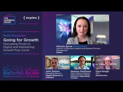 Rebooting Ireland: Going for Growth- Discussing Pivots to Digital and Maintaining Growth Post-COVID