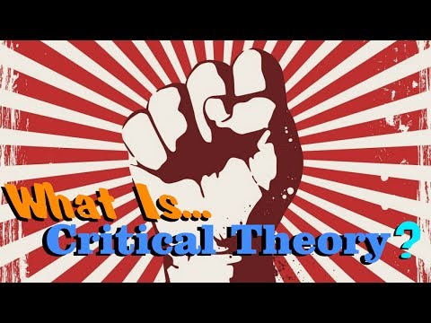 What is Critical Theory?