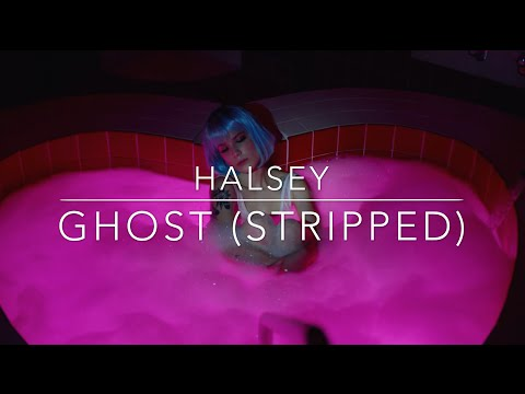 Halsey - Ghost (Stripped) Lyrics